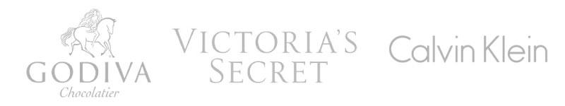 Example: Godiva, Victoria's Secret, Calvin Klein